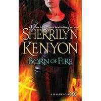 Born of Fire : The League: Nemesis Rising