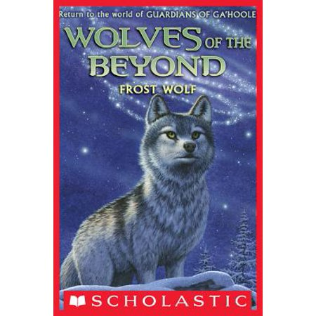 Wolves of the Beyond #4: Frost Wolf - eBook (Wolves Of The Beyond Frost Wolf Summary)