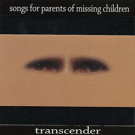 Songs for Parents of Missing Children