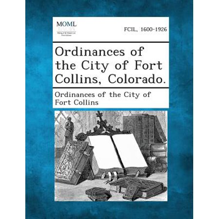 Ordinances of the City of Fort Collins, Colorado.](Party City Fort Collins)