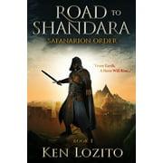 Safanarion Order: Road To Shandara: Book One of the Safanarion Order (Paperback)
