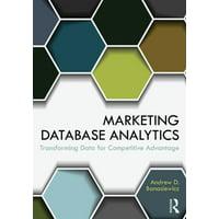Marketing Database Analytics: Transforming Data for Competitive Advantage (Paperback)