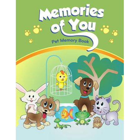Memories of You: Pet Memory Book