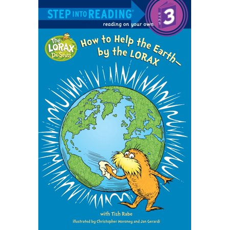 How to Help the Earth-by the Lorax (Dr. Seuss) - Lorax Characters