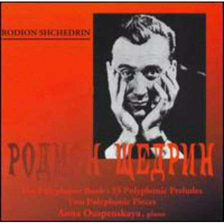 Shchedrin - Rodion Shchedrin: The Polyphonic Book, 25 Polyphonic Preludes; Two Polyphonic Pieces [CD] Prelude 4 Piece Place