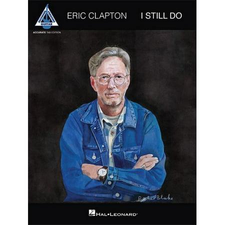 Hal Leonard Eric Clapton – I Still Do-Accurate Tab Edition-Guitar Recorded