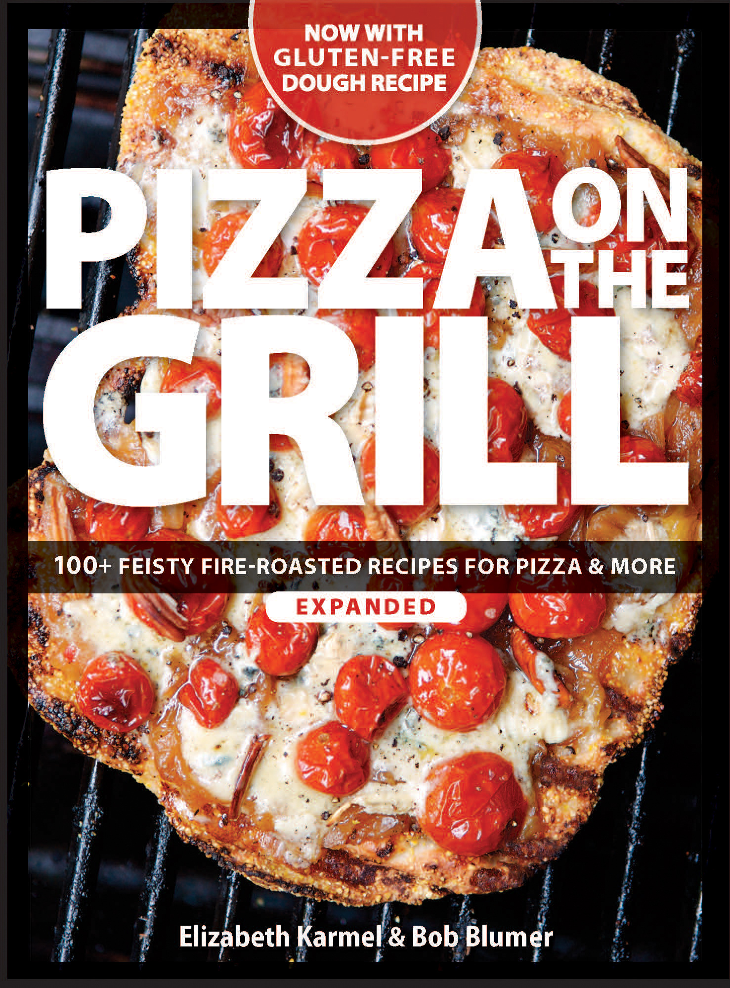Pizza on the Grill: 100+ Feisty Fire-Roasted Recipes for Pizza & More by NAFImports