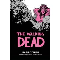 The Walking Dead Book 15 (Hardcover)