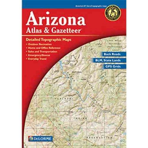 Arizona Atlas & Gazetteer