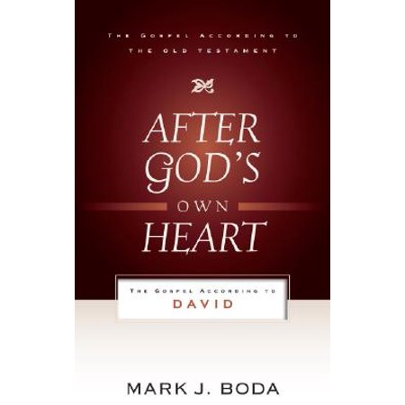 After God's Own Heart : The Gospel According to