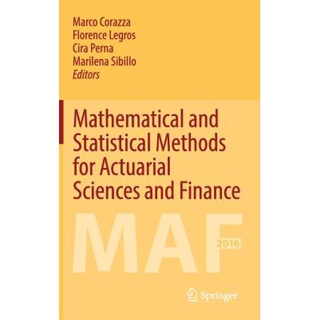 Mathematical and Statistical Methods for Actuarial Sciences and Finance : Maf