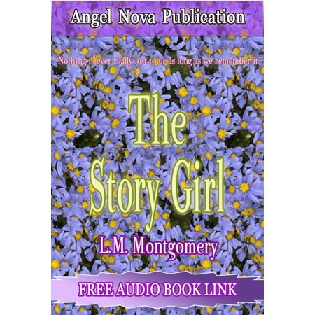 The Story Girl : (Audio Book Link) - (Giro Audio)