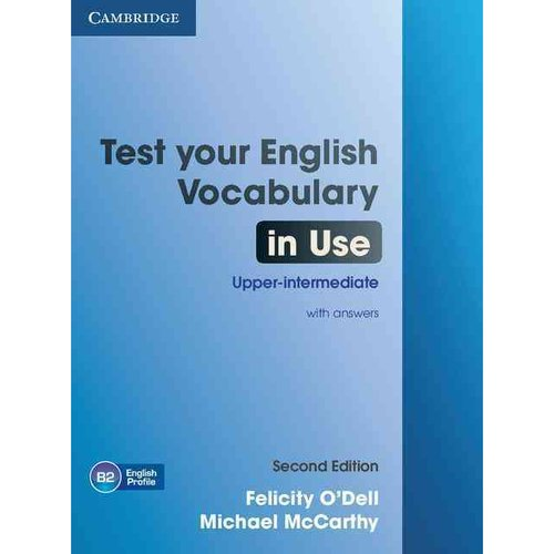 Test Your English Vocabulary in Use Upper-Intermediate with Answers