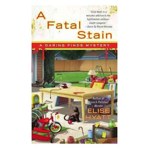 A Fatal Stain: A Daring Finds Mystery