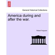America During and After the War.