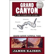 Grand Canyon: The Complete Guide : Grand Canyon National Park