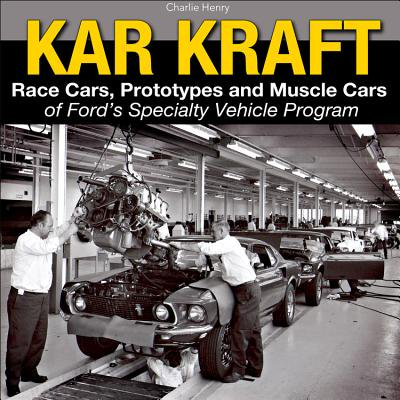 Kar-Kraft: Race Cars, Prototypes and Muscle Cars of Ford's Specialty Vehicle Activity (Best Workout Program To Gain Muscle)