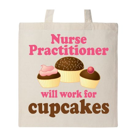 Bags For Nurses (Nurse Practitioner Will Work For Cupcakes Tote Bag Natural One)