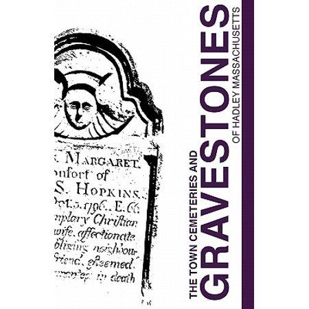 Town Cemeteries and Gravestones of Hadley Massachusetts - Cheap Gravestones