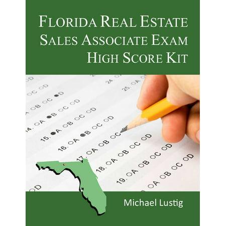 Florida Real Estate Sales Associate Exam High-Score Kit - (Florida Real Estate Sales Associate Practice Exam)