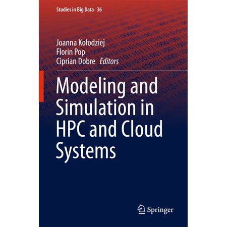 Modeling and Simulation in HPC and Cloud Systems -
