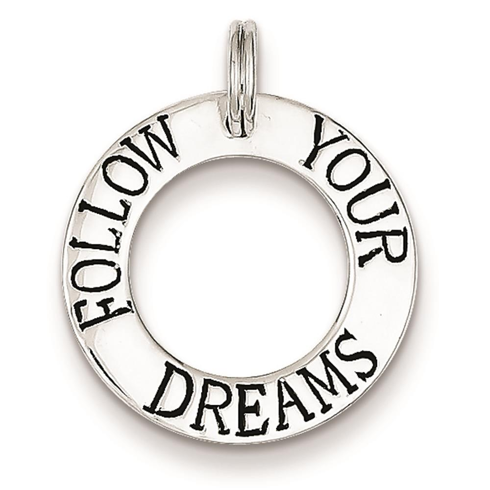 Sterling Silver Follow Your Dreams Circle Solid Charm Pendant 22mmx10mm