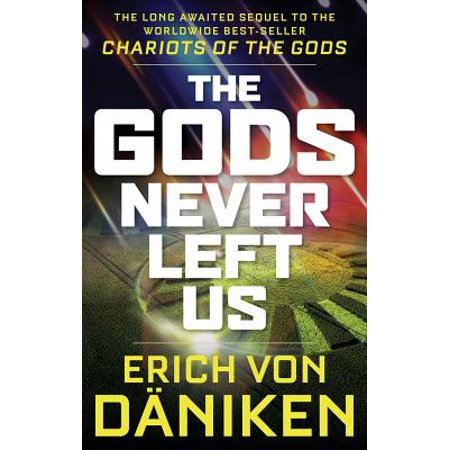 The Gods Never Left Us (Paperback)