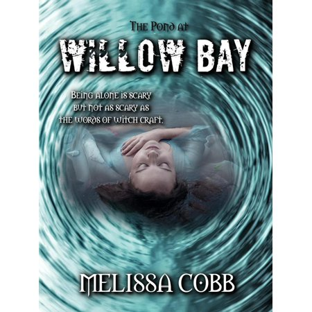 The Pond at Willow Bay - eBook