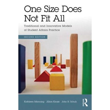 One Size Does Not Fit All : Traditional and Innovative Models of Student Affairs