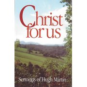 Christ for Us: Sermons (Paperback)