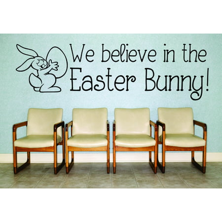 Decal Wall Sticker We Believe In The Easter Bunny Holiday Rabbit Decor