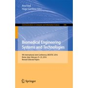 Biomedical Engineering Systems and Technologies - eBook