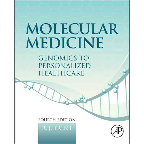 Molecular Medicine: Genomics to Personalized Healthcare
