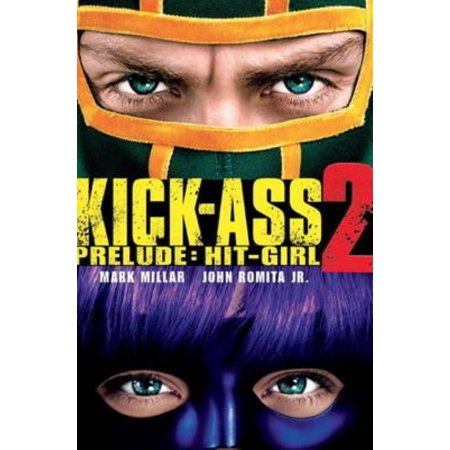 Kick-Ass - 2 Prelude - Hit Girl (Movie Cover) (Paperback) (Kick Ass And Hit Girl Costumes)