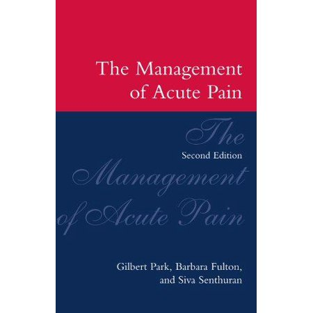 The Management Of Acute Pain