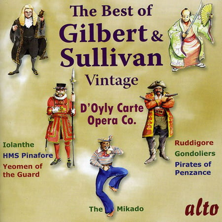 Very Best of Vintage Gilbert & Sullivan (The Very Best Of Gilbert O Sullivan)