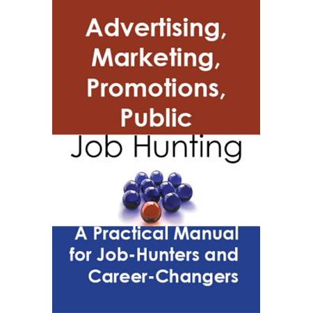 Advertising, marketing, promotions, public relations, and sales managers: Job Hunting - A Practical Manual for Job-Hunters and Career Changers - (Best Sales Manager Jobs)