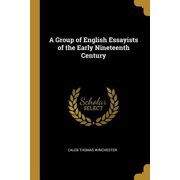 A Group of English Essayists of the Early Nineteenth Century Paperback