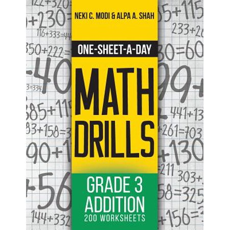 One-Sheet-A-Day Math Drills : Grade 3 Addition - 200 Worksheets (Book 5 of 24)
