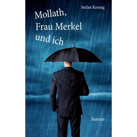 Mollath, Frau Merkel und ich - eBook - Flying Merkel