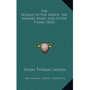 The Wizard of the North, the Vampire Bride, and Other Poems (1833)