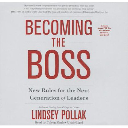 Becoming the Boss : New Rules for the Next Generation of Leaders