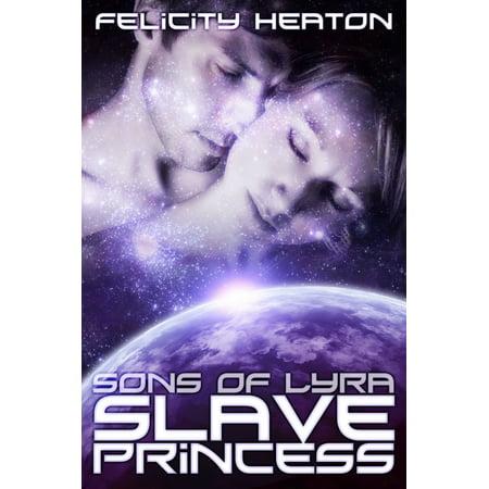 Slave Princess (Sons of Lyra Romance Series #1) - eBook