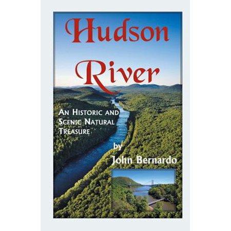 Hudson River : A Scenic and Historic Natural Treasure