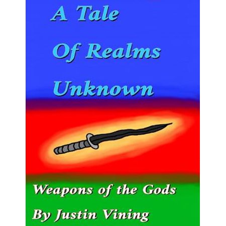 A Tale of Realms Unknown - Weapons of the Gods - (Fate Undiscovered Realms Best Weapons)