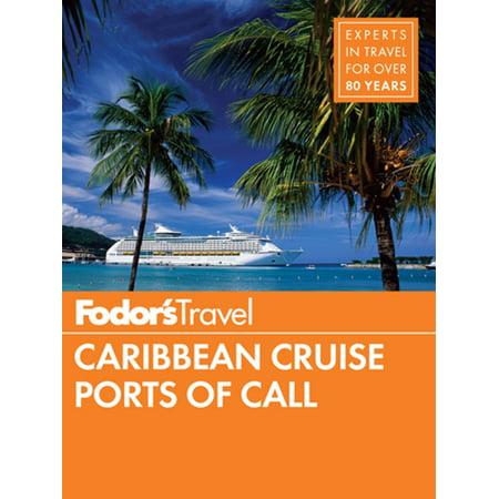 Fodor's Caribbean Cruise Ports of Call - eBook