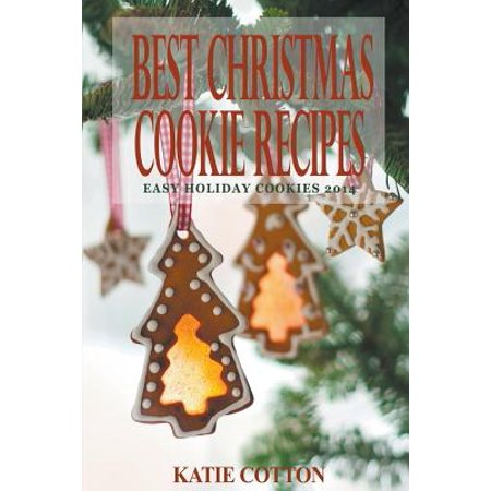 Best Christmas Cookie Recipes : Easy Holiday Cookies