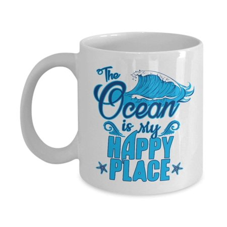 Beach Cups (The Ocean Is My Happy Place Typography With Graphic Blue Wave Coffee & Tea Gift Mug Cup For A Beach Lover, Ocean Lover, Surfer, Scuba Diver, Sailor, Cruiser, Traveler, Boat)