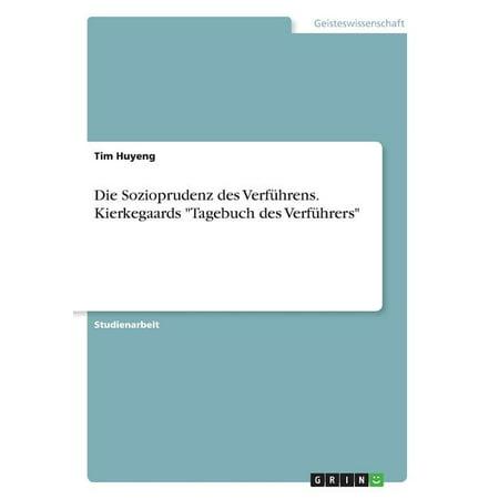 Die Sozioprudenz Des Verf�hrens. Kierkegaards Tagebuch Des Verf�hrers