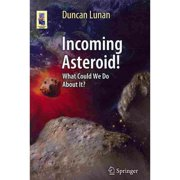 Incoming Asteroid!: What Could We Do about It?